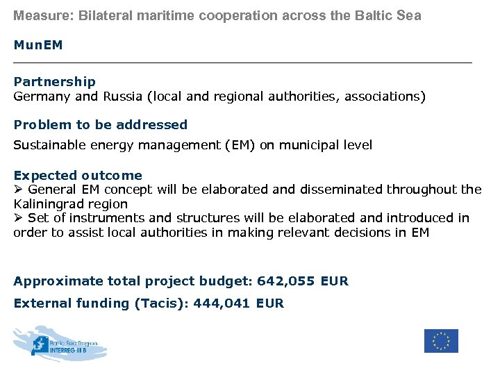 Measure: Bilateral maritime cooperation across the Baltic Sea Mun. EM Partnership Germany and Russia