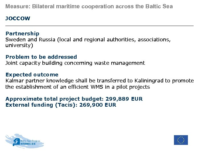Measure: Bilateral maritime cooperation across the Baltic Sea JOCCOW Partnership Sweden and Russia (local