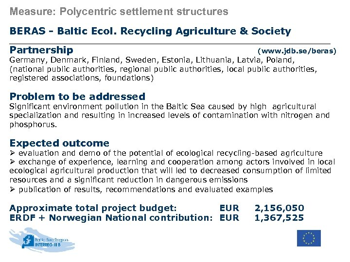 Measure: Polycentric settlement structures BERAS - Baltic Ecol. Recycling Agriculture & Society Partnership (www.