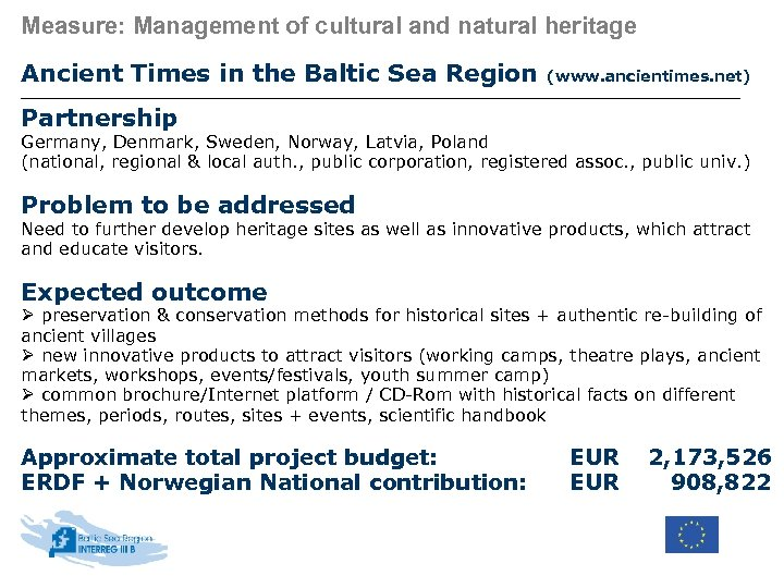 Measure: Management of cultural and natural heritage Ancient Times in the Baltic Sea Region
