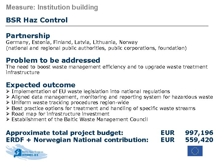 Measure: Institution building BSR Haz Control Partnership Germany, Estonia, Finland, Latvia, Lithuania, Norway (national
