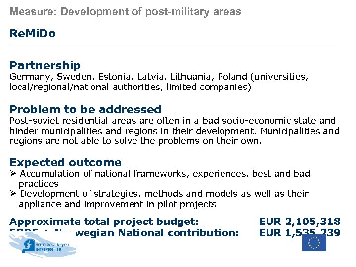 Measure: Development of post-military areas Re. Mi. Do Partnership Germany, Sweden, Estonia, Latvia, Lithuania,