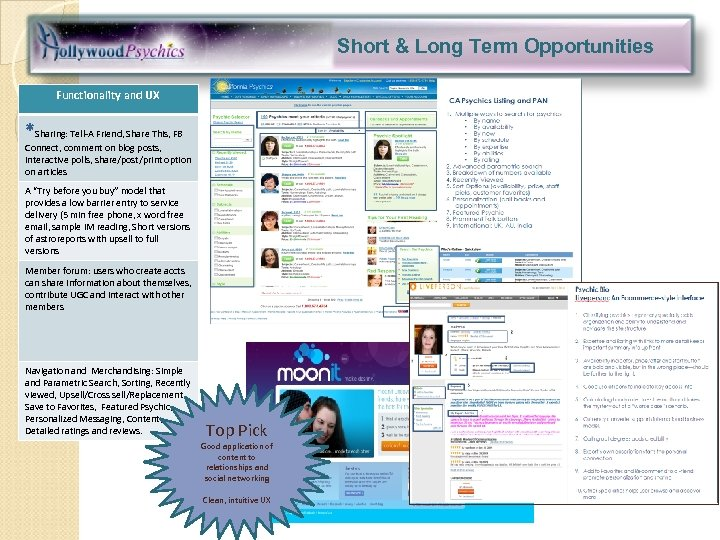 Short & Long Term Opportunities Functionality and UX *Sharing: Tell-A Friend, Share This, FB