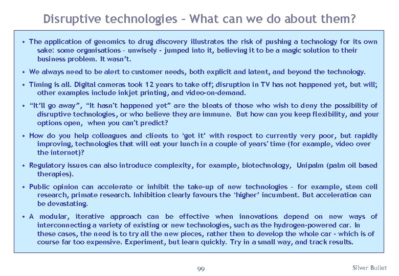 Disruptive technologies – What can we do about them? • The application of genomics
