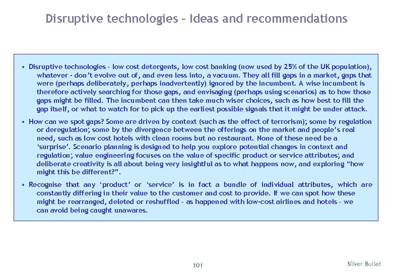 Disruptive technologies – Ideas and recommendations • Disruptive technologies – low cost detergents, low