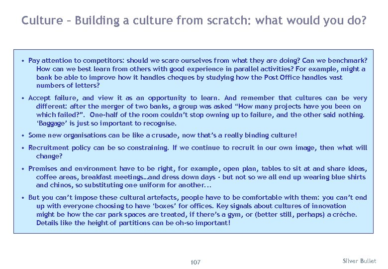 Culture – Building a culture from scratch: what would you do? • Pay attention