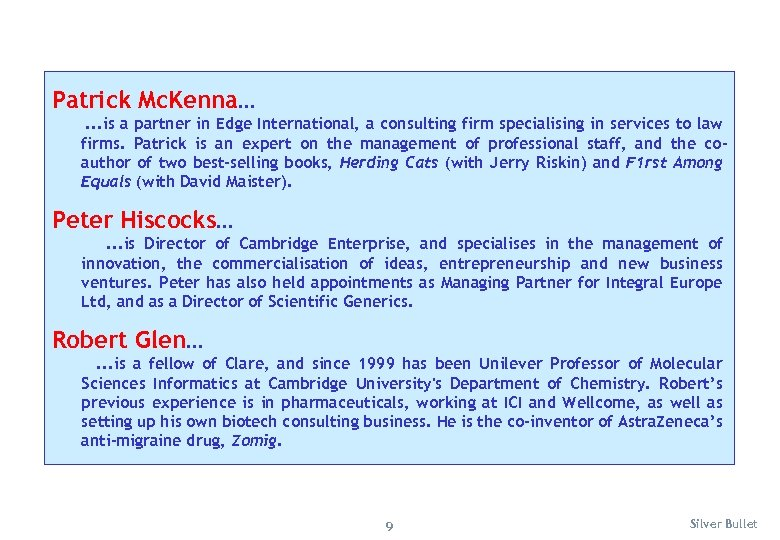 Patrick Mc. Kenna. . . is a partner in Edge International, a consulting firm