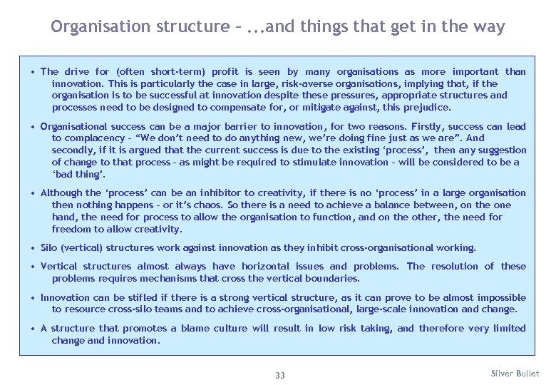 Organisation structure –. . . and things that get in the way • The