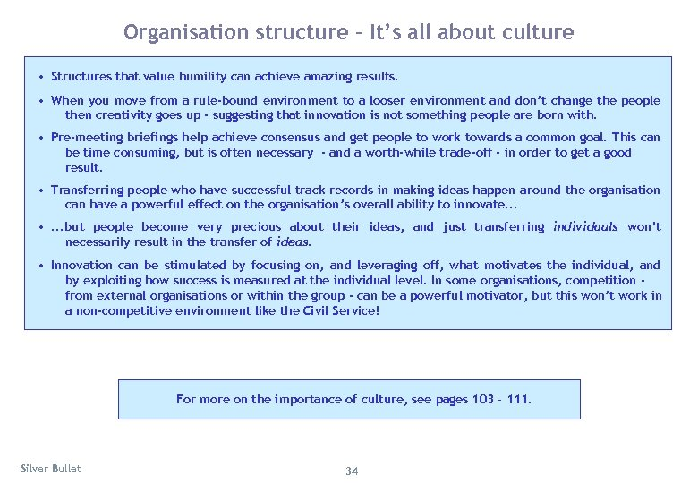 Organisation structure – It's all about culture • Structures that value humility can achieve