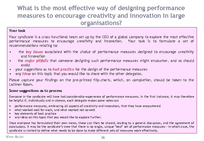 What is the most effective way of designing performance measures to encourage creativity and