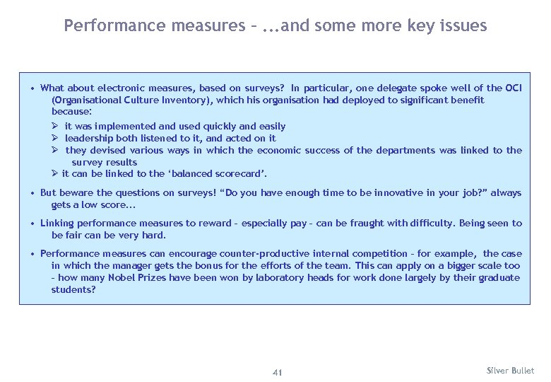 Performance measures –. . . and some more key issues • What about electronic