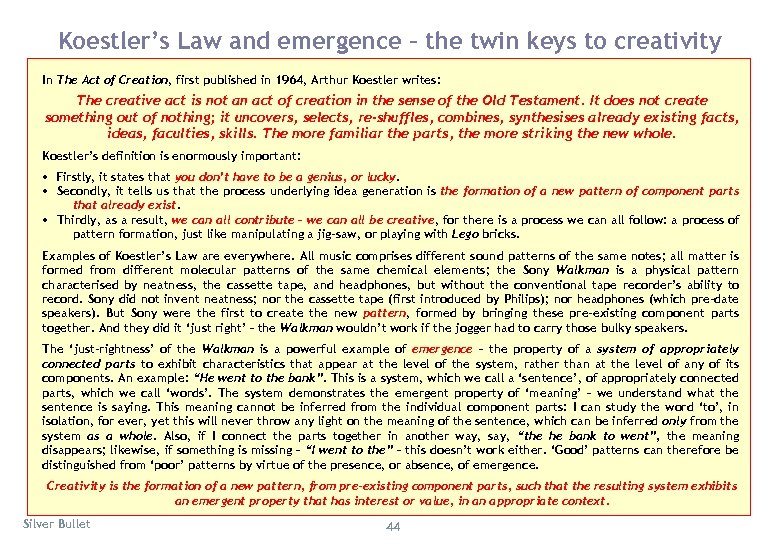 Koestler's Law and emergence – the twin keys to creativity In The Act of