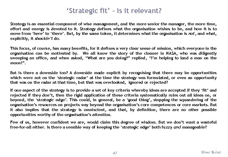 'Strategic fit' – is it relevant? Strategy is an essential component of wise management,