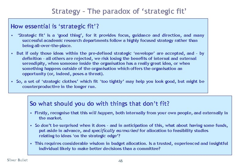 Strategy – The paradox of 'strategic fit' How essential is 'strategic fit'? • 'Strategic
