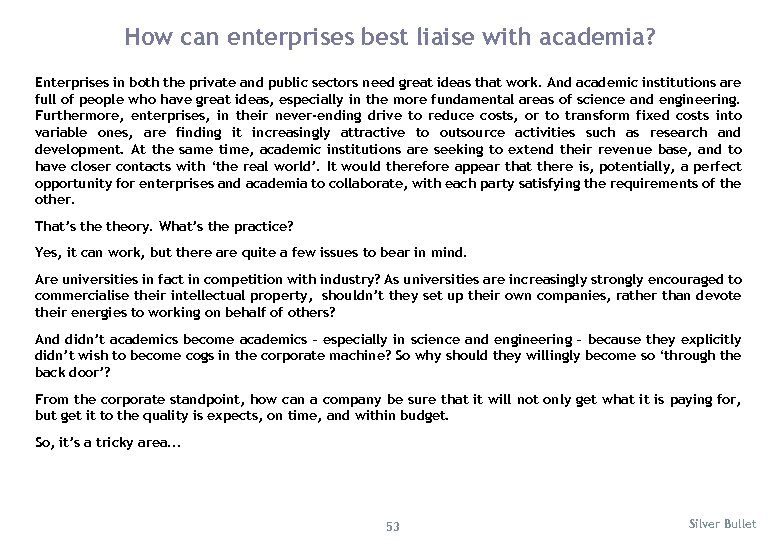 How can enterprises best liaise with academia? Enterprises in both the private and public
