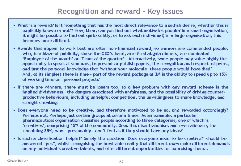 Recognition and reward – Key issues • What is a reward? Is it 'something