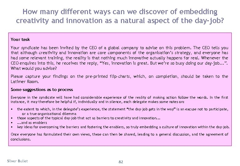 How many different ways can we discover of embedding creativity and innovation as a