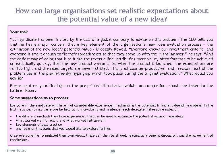 How can large organisations set realistic expectations about the potential value of a new