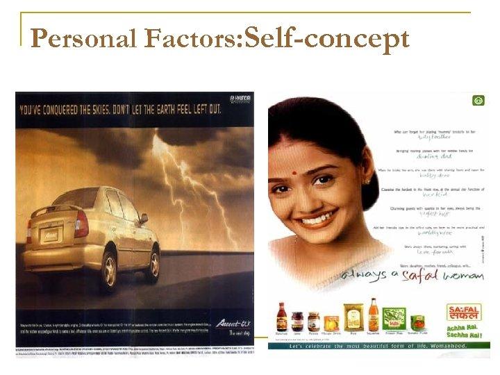 Personal Factors: Self-concept