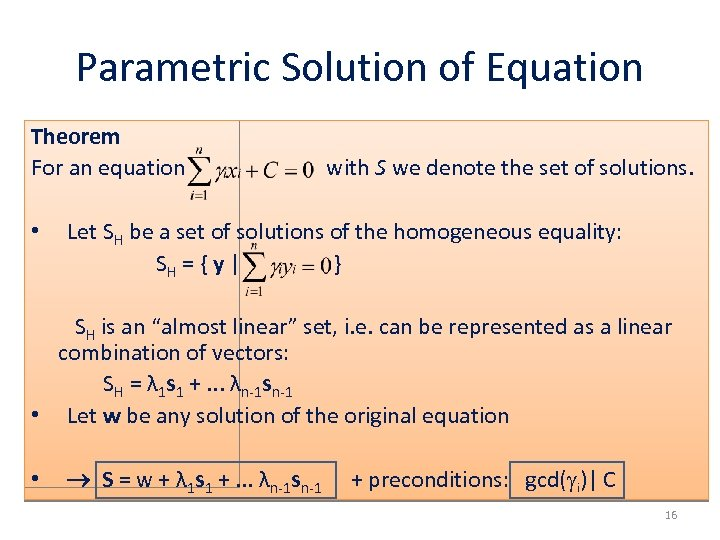 Parametric Solution of Equation Theorem For an equation • with S we denote the