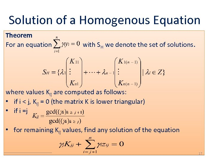Solution of a Homogenous Equation Theorem For an equation with SH we denote the