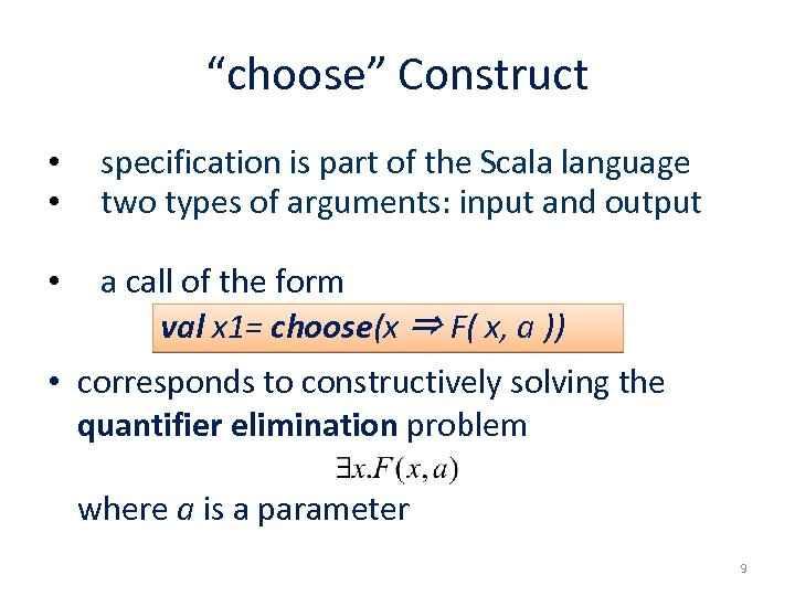 """""""choose"""" Construct • • specification is part of the Scala language two types of"""