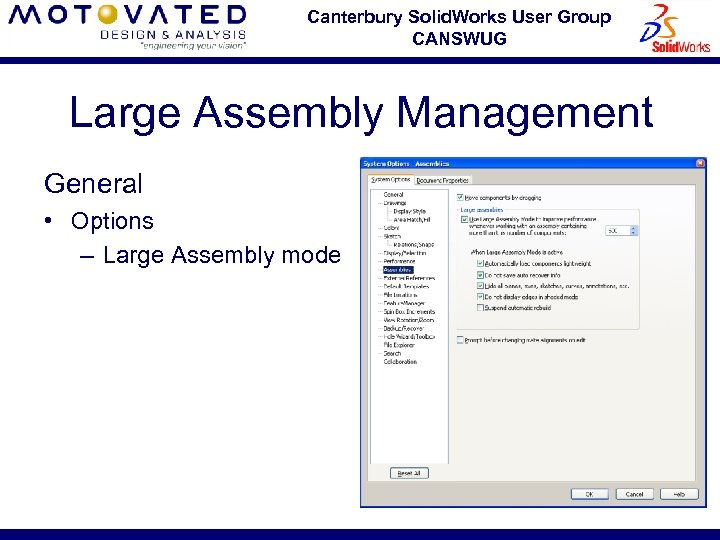 Canterbury Solid. Works User Group CANSWUG Large Assembly Management General • Options – Large