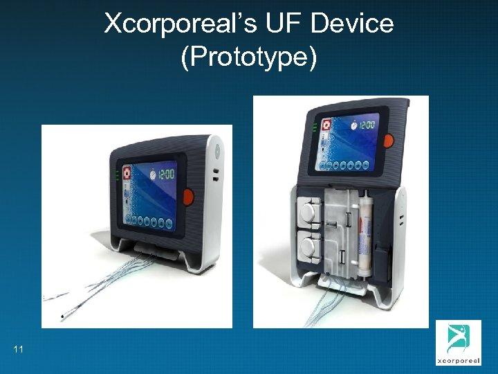 Xcorporeal's UF Device (Prototype) 11