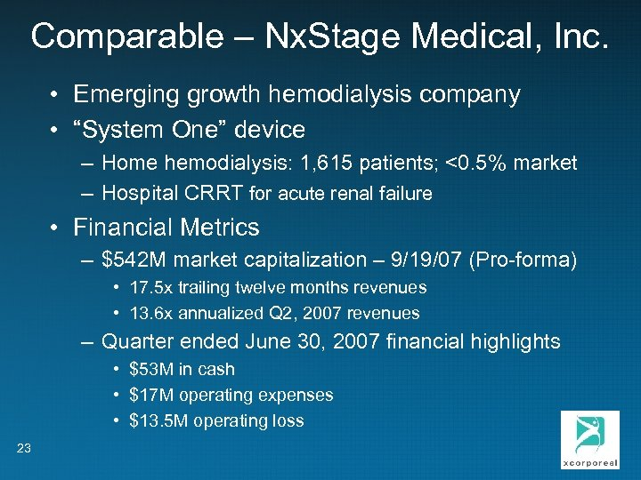 """Comparable – Nx. Stage Medical, Inc. • Emerging growth hemodialysis company • """"System One"""""""