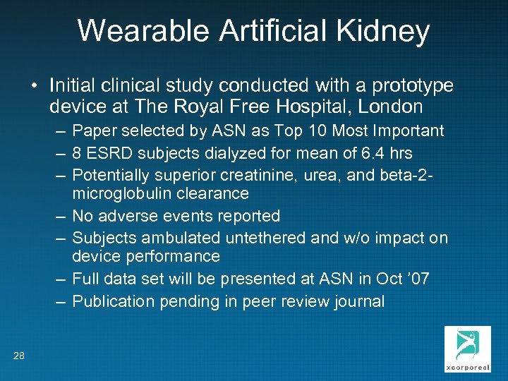 Wearable Artificial Kidney • Initial clinical study conducted with a prototype device at The