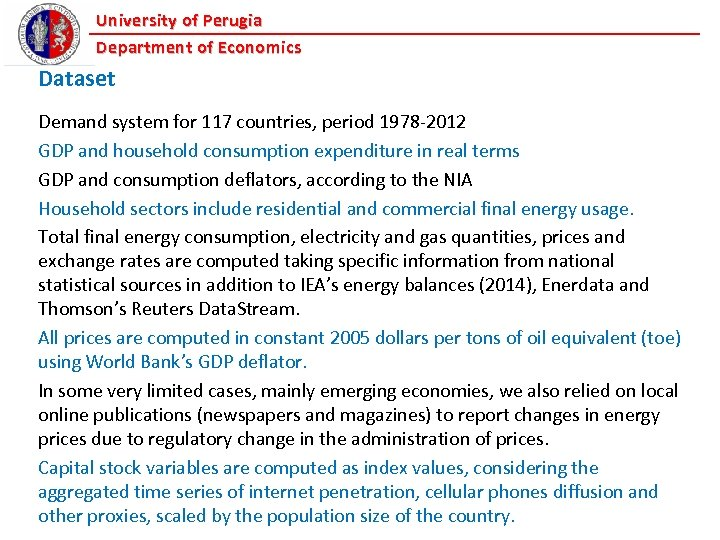 University of Perugia Department of Economics Dataset Demand system for 117 countries, period 1978
