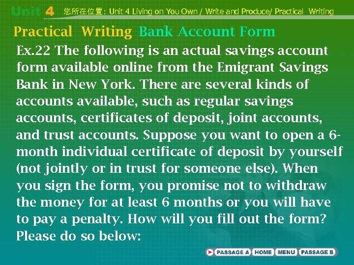 您所在位置: Unit 4 Living on You Own / Write and Produce/ Practical Writing Bank