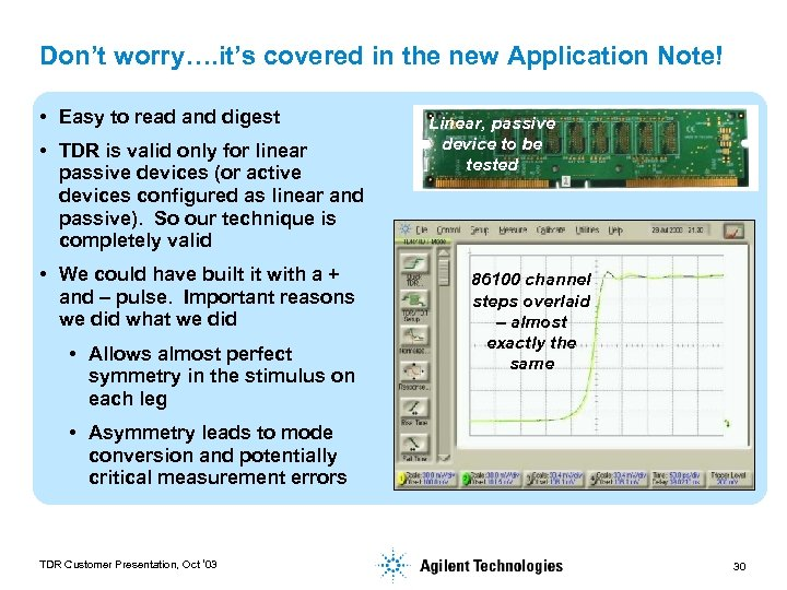 Don't worry…. it's covered in the new Application Note! • Easy to read and