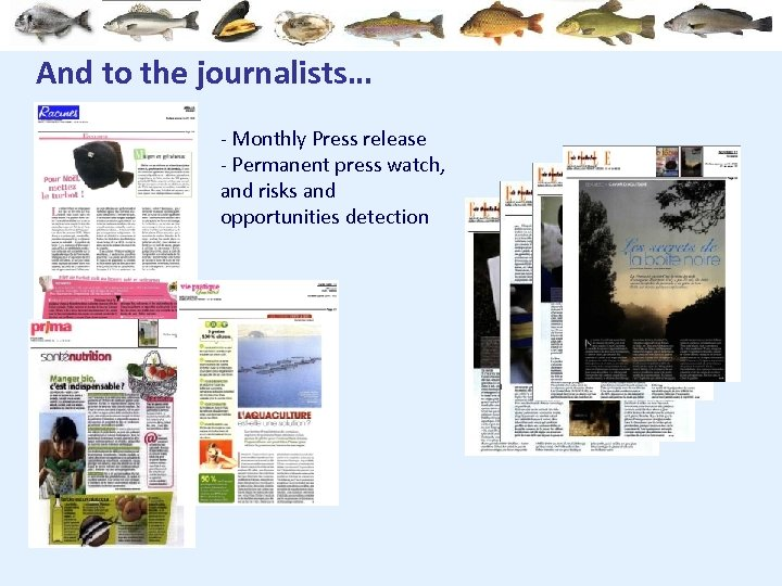 And to the journalists… - Monthly Press release - Permanent press watch, and risks