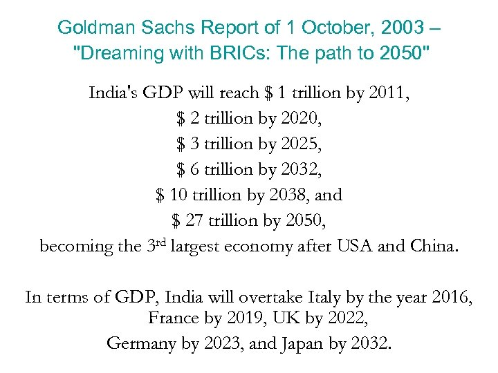 Goldman Sachs Report of 1 October, 2003 –