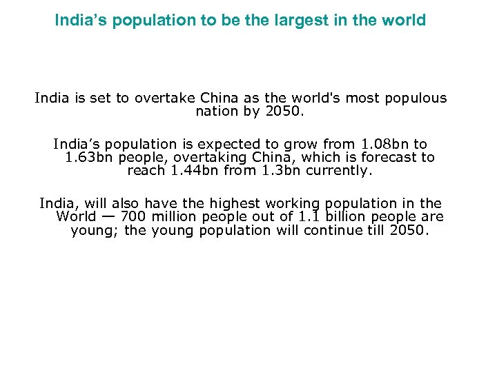 India's population to be the largest in the world India is set to overtake
