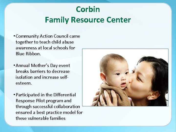 Corbin Family Resource Center • Community Action Council came together to teach child abuse