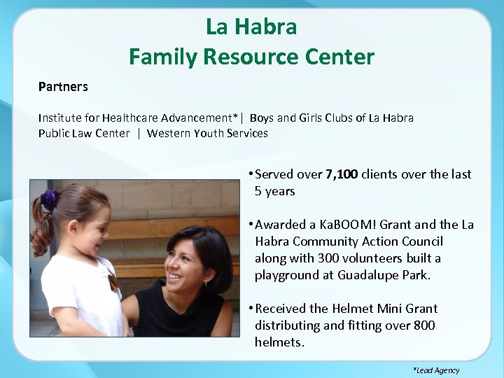 La Habra Family Resource Center Partners Institute for Healthcare Advancement*| Boys and Girls Clubs