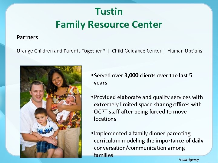 Tustin Family Resource Center Partners Orange Children and Parents Together * | Child Guidance