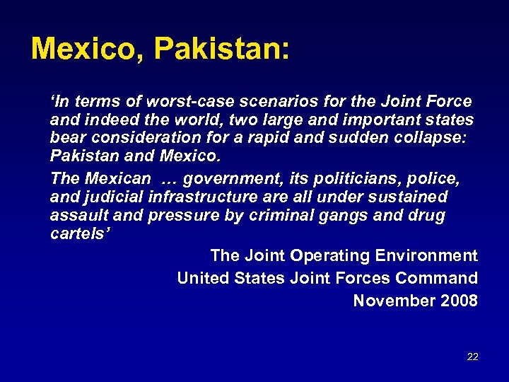 Mexico, Pakistan: 'In terms of worst-case scenarios for the Joint Force and indeed the