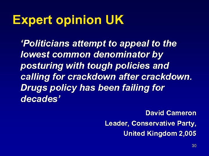 Expert opinion UK 'Politicians attempt to appeal to the lowest common denominator by posturing