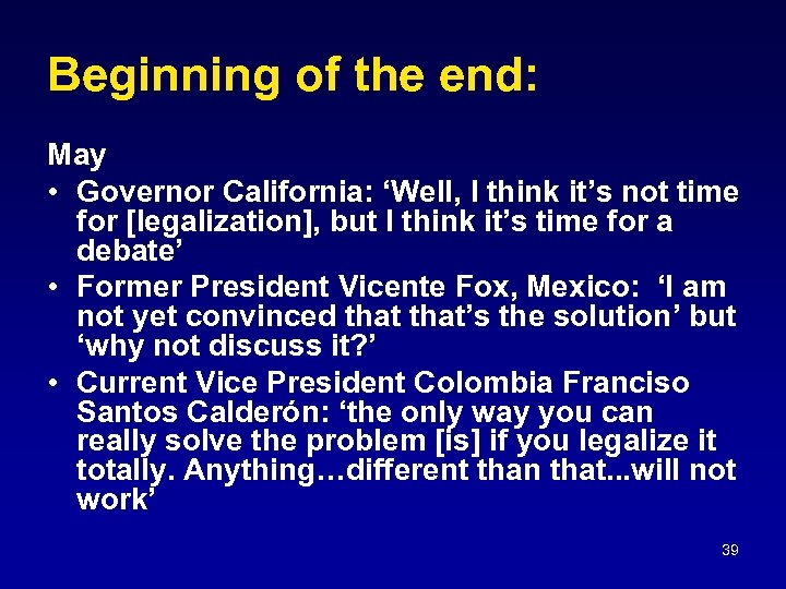 Beginning of the end: May • Governor California: 'Well, I think it's not time