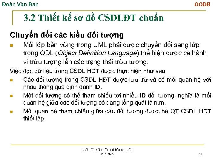 Đoàn Văn Ban OODB 3. 2 Thiết kế sơ đồ CSDLĐT chuẩn Chuyển đổi