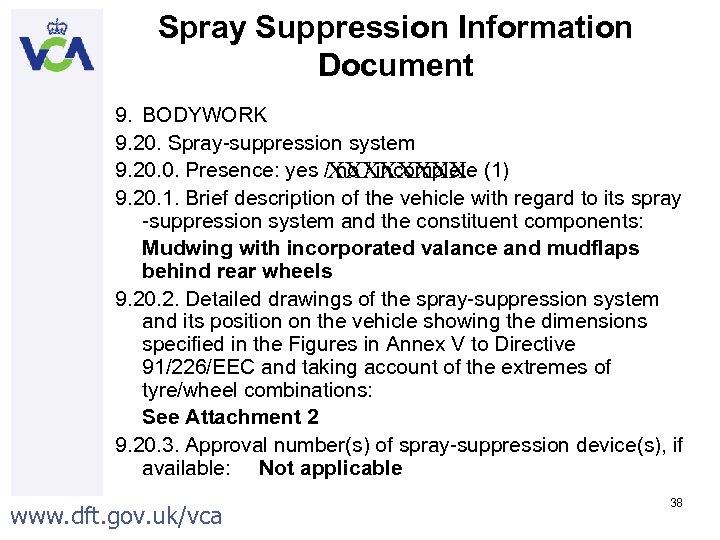 Spray Suppression Information Document 9. BODYWORK 9. 20. Spray-suppression system 9. 20. 0. Presence: