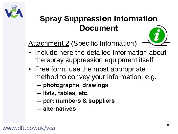 Spray Suppression Information Document Attachment 2 (Specific Information) • Include here the detailed information