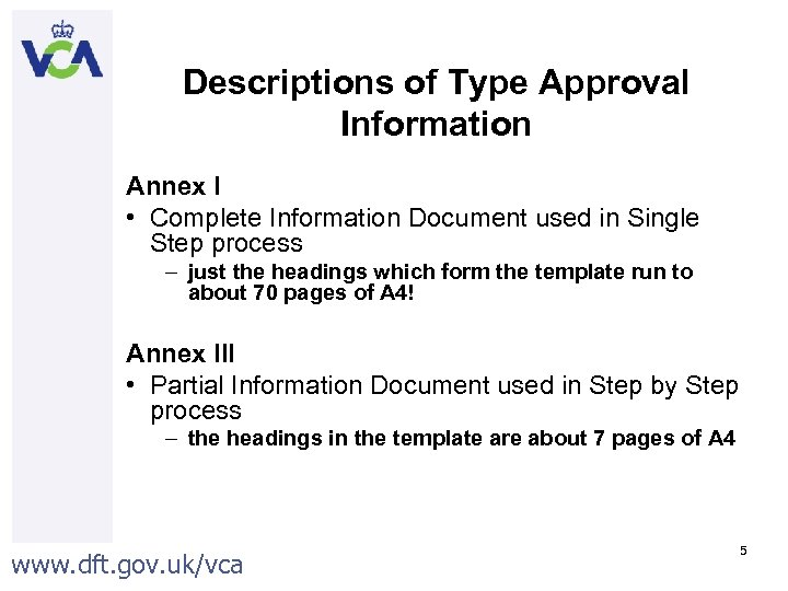 Descriptions of Type Approval Information Annex I • Complete Information Document used in Single
