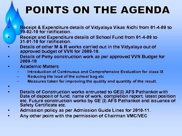 • Receipt & Expenditure details of Vidyalaya Vikas Nidhi from 01 -4 -09