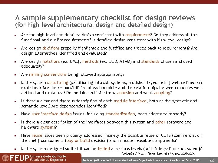 A sample supplementary checklist for design reviews (for high-level architectural design and detailed design)