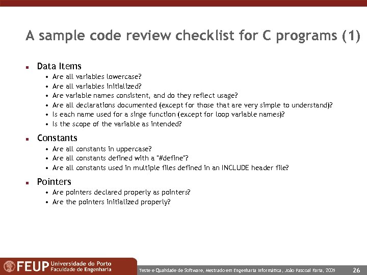A sample code review checklist for C programs (1) n Data Items • •