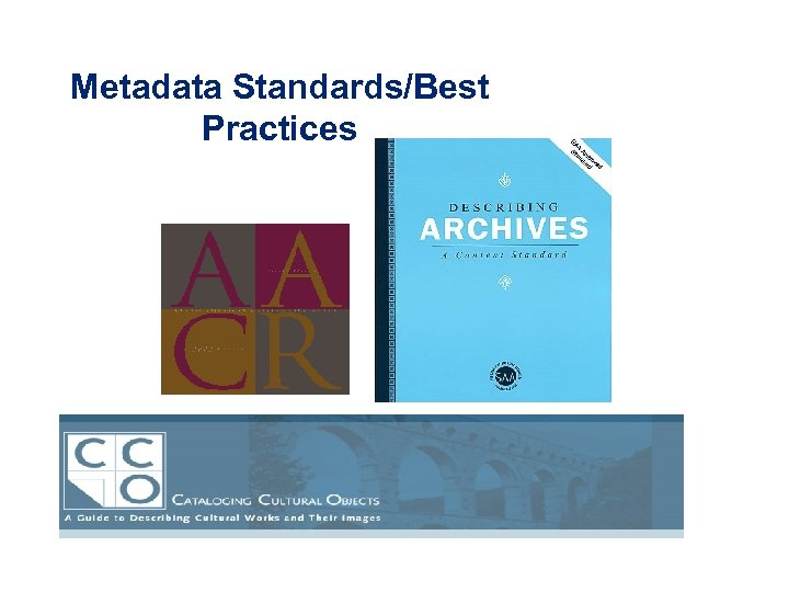 Metadata Standards/Best Practices
